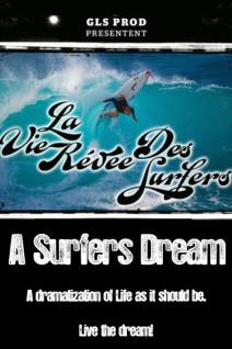 La-Vie-Revee-des-Surfeurs-Poster-Web