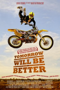 Tomorrow Will Be Better Poster