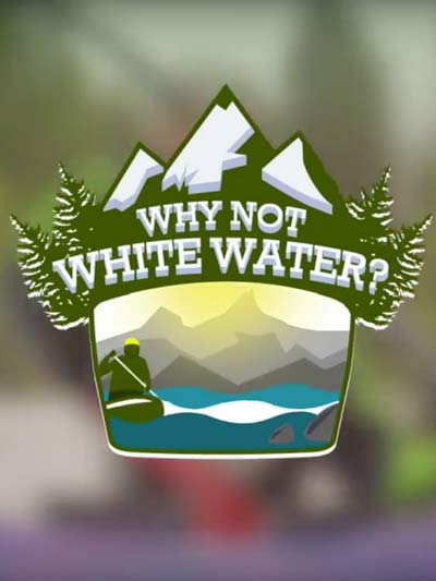 Why-Not-Whitewater-Poster-Web