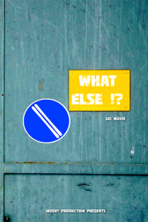 What Else!? Poster Web